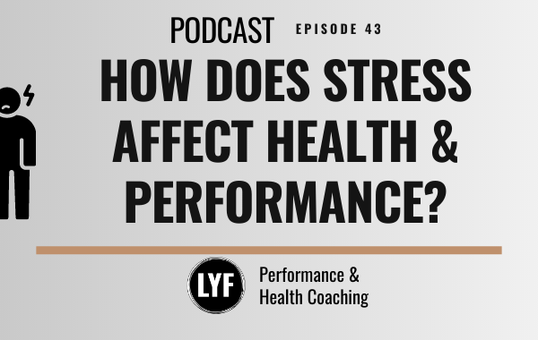 How Does Stress Affect Health & Performance ?