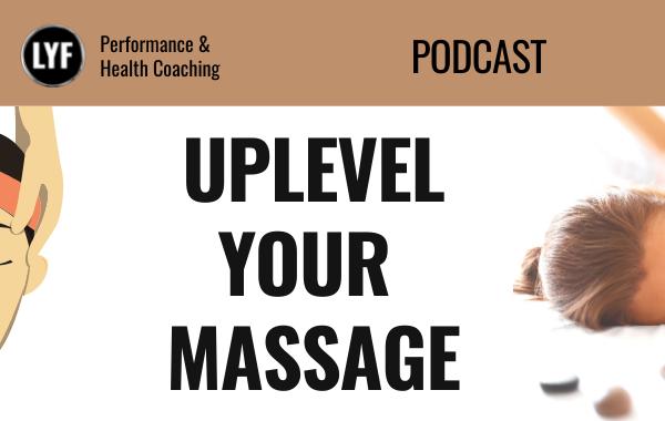 Uplevel Your Massage